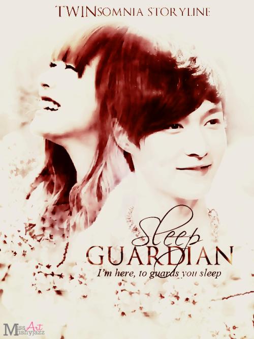 Sleep Guardian by TWINsomnia ver 2