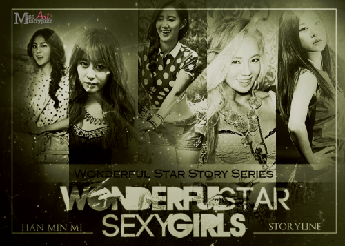 Wonderful Star Sexy Girls' by Han Min Mi