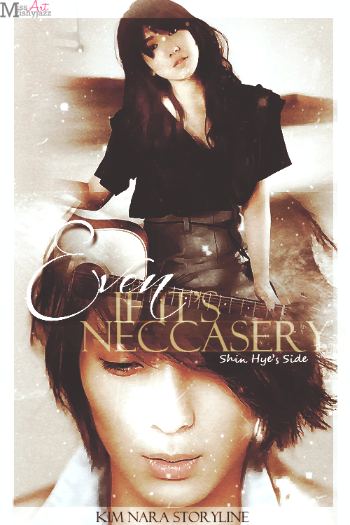 Even If It's Neccasery (Shin Hye's Side) by Kim Nara