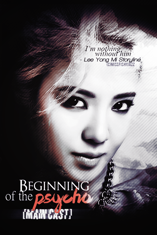 Beginning of the Psycho [Main Cast] by Lee Yong Mi