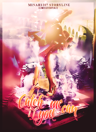Catch Me If You Can by minah1207_soft